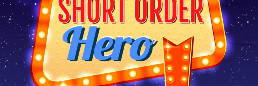 Short Order Hero Kickstart Launch